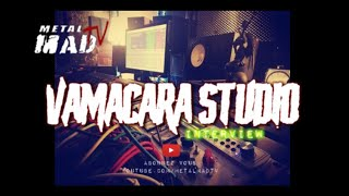 HK -VAMACARA STUDIO | INTERVIEW -OCT 2019