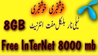 Telenor Free internet 8GB  New Offer