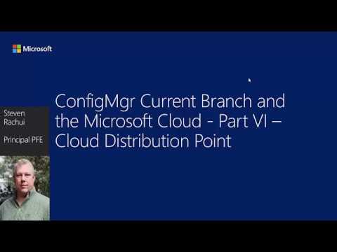 Video Tutorial: ConfigMgr cloud integration Part 6 – Cloud Distribution Point
