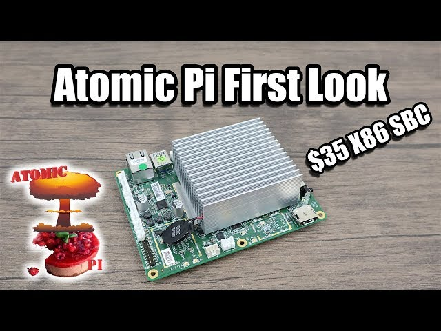 Atomic Pi FIrst Look! $35 X86 Single Board Computer