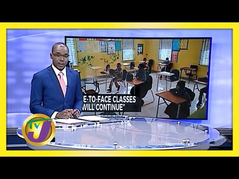 Face to Face Classes to Continue in Jamaica | TVJ News