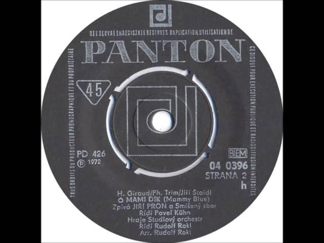 Jiří Pron - Ó mami dík [1972 Vinyl Records 45rpm]