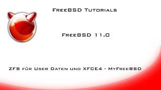 FreeBSD 11 ZFS für User Daten und XFCE Installation
