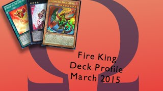 Fire king deck Profile 2015 - Omega Yugioh