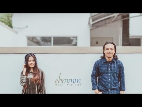 Widi Widiana - Ehemmm ... (official music video)