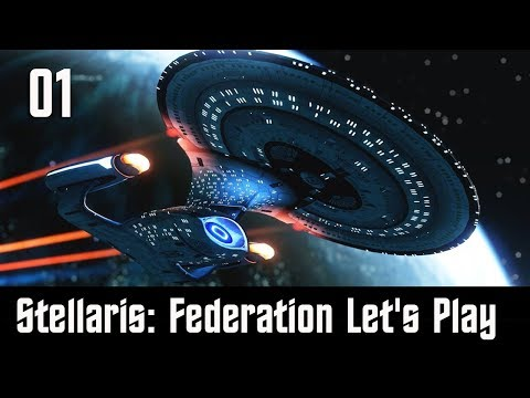 Stellaris United Federation of Planets Lets Play Episode 01