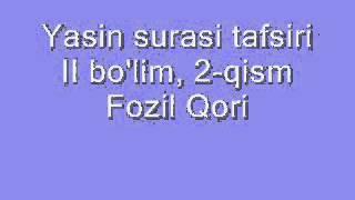 fozil qori yasin tafsiri ii bo lim 2 qism фозил кори марузалари