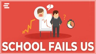 How School Trains Us To Fail In The Real World
