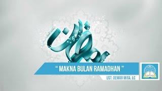 Makna Bulan Ramadhan ᴴᴰ | Ust. Oemar Mita. Lc ( Spesial Ramadan )
