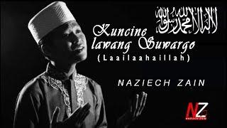 Bikin Merinding! KUNCINE LAWANG SUWARGO |BY Naziech Zain