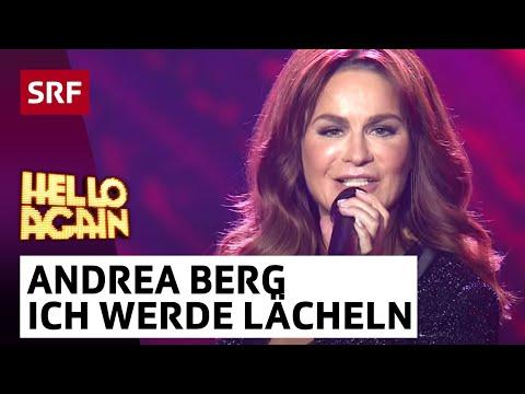Andrea Berg mit Ich werde lächeln wenn du gehst - Hello Again