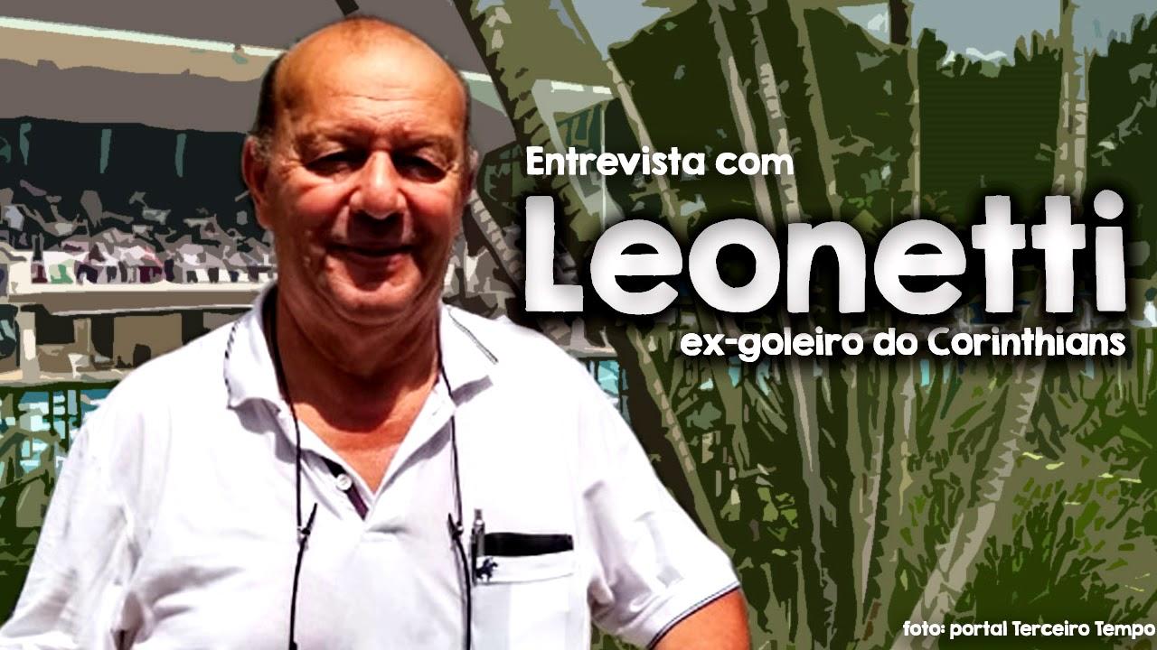 Entrevista Com Leonetti Ex Goleiro Do Corinthians