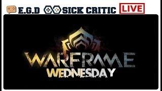 🔴EGD | Warframe Wednesday 1 Hour Stream (PC Today)