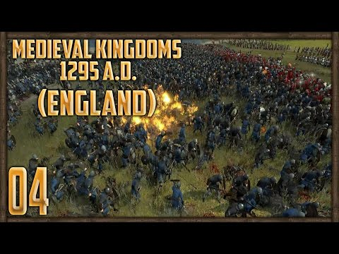 [4] 6,000 ANGRY (NORMAL?) SCOTSMEN! - Medieval Kingdoms: Total War 1295 A.D Campaign