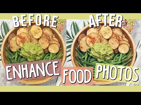 How to Enhance Food Photos : For Instagram and Food Blogs