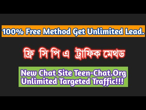 Teen-chat|Free Unlimited CPA Traffic Method 2019 Bangla|The Tech Lover