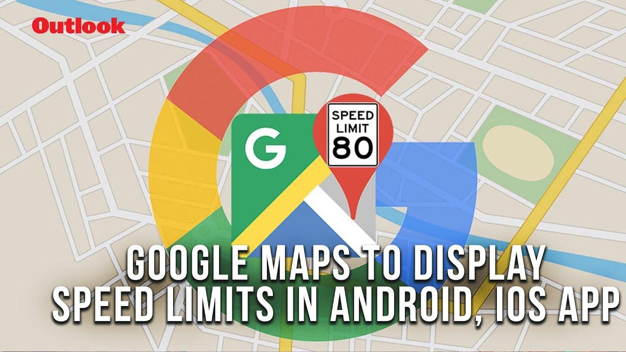 Hướng Dẫn Cách Hiển Thị Giới Hạn Tốc Độ Trên Google Maps - vera star