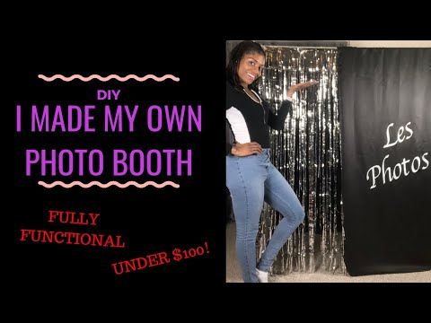 I MADE MY OWN PHOTO BOOTH! DIY PHOTO BOOTH 📸