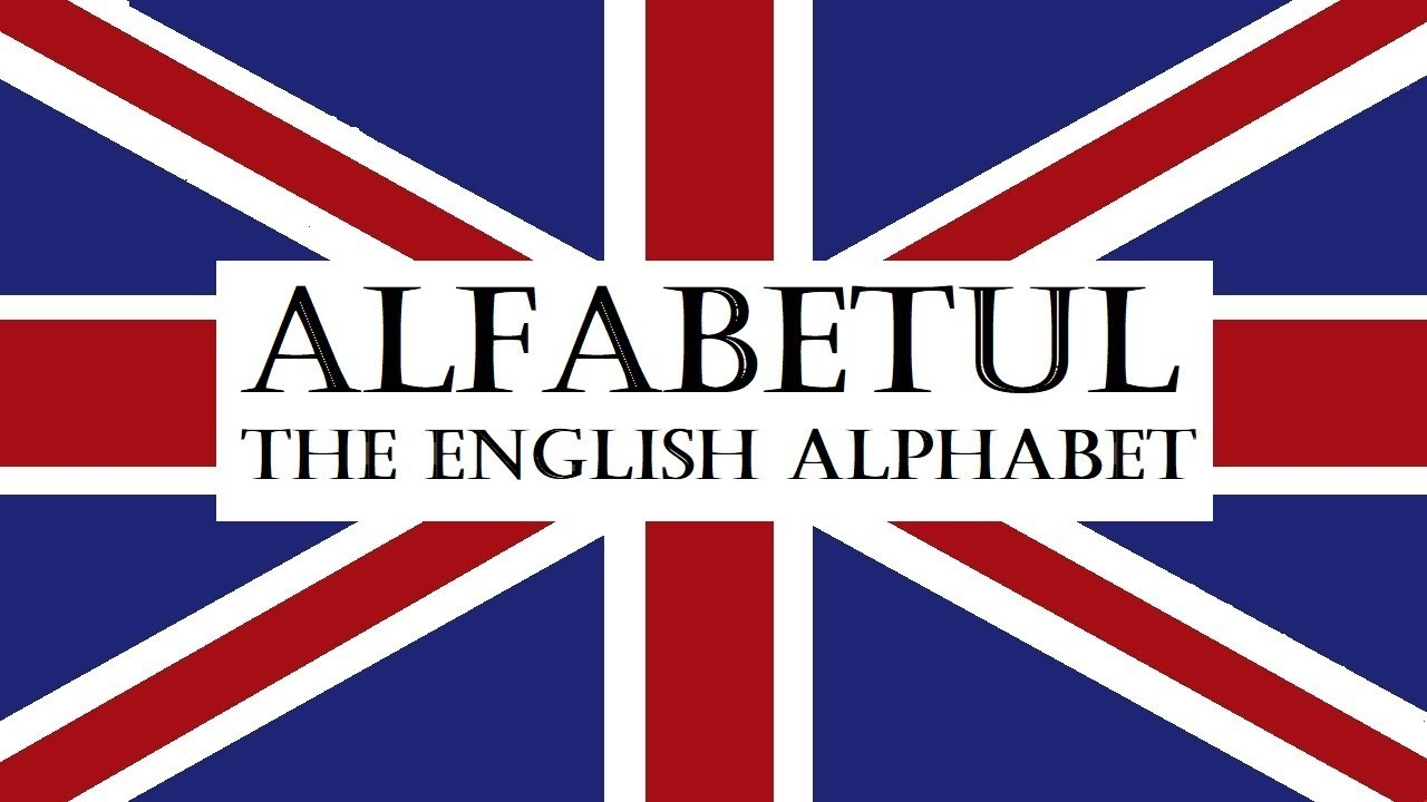 Invata engleza   VOCABULAR   Alfabetul limbii engleze - the alphabet