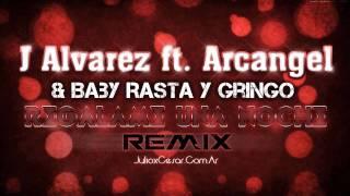 J Alvarez ft. Arcangel & Baby Rasta y Gringo - Regalame Una Noche (Remix) + DOWNLOAD