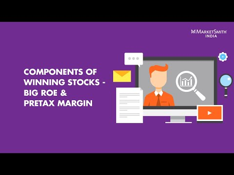 Components of Winning Stocks; Big ROE and Pretax Margin - MarketSmith India Webinar