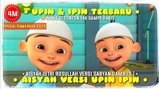 AISYAH ISTRI RASULULLAH Versi UPIN & IPIN TERBARU | Cover Nissa Sabyan | [Full Lirik + Video Klip]