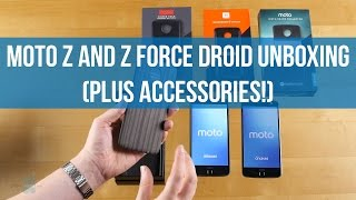 Moto Z and Z Force Droid unboxing (plus Accessories!)