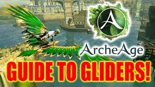 Archeage Gliders! How to Get and Upgrade!