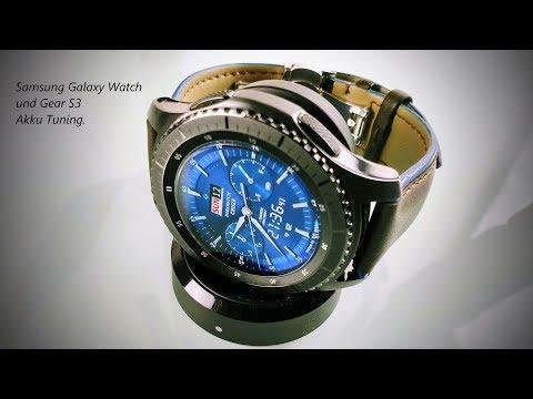 Samsung Galaxy Watch und Gear S3 Akku Tuning (Akkulaufzeit verbessern)
