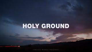 Jeremy Riddle - Holy Ground + Spontaneous (Lyrics)
