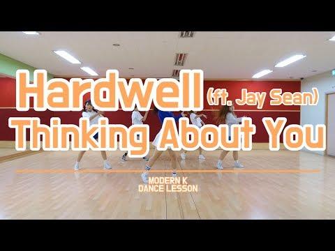 하드웰(Hardwell)_ Thinking About You(ft.제이 션(Jay Sean)) 안무