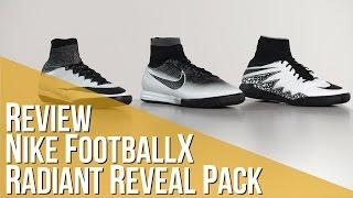 Review Nike FootballX Radian Reveal Pack
