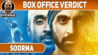 Soorma | Box Office Verdict | Diljit Dosanjh | #TutejaTalks