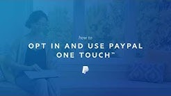 How to Opt In and Use PayPal One Touch