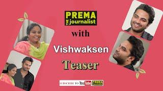Vishwaksen Surprisingly Cool Interview with Prema The Journalist - Promo    Hit Movie