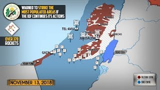 13 ноября 2018. Военная обстановка в Секторе Газа. Столкновения между ХАМАС и Армией обороны Израиля