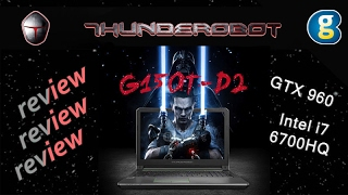 ThundeRobot G150T-D2. Review of gaming laptop.