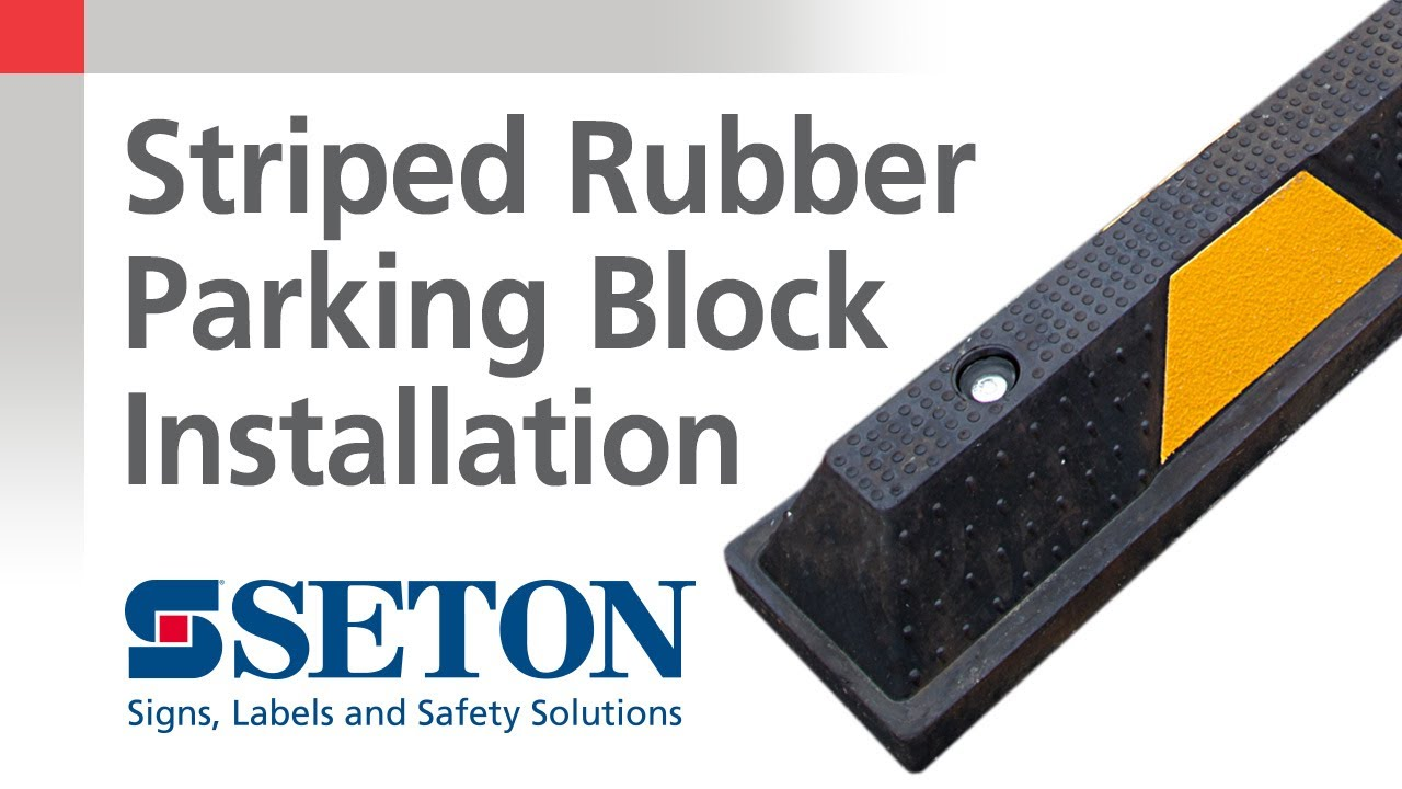 How To Install Striped Rubber Parking Blocks Seton Video Youtube