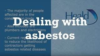 Heald Law Academy Dealing with Asbestos