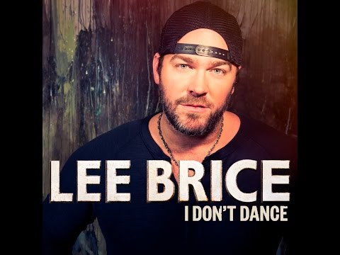 i dont dance lee brice lyrics and chords