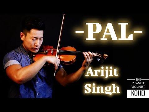 Pal –Jalebi (Violin Cover) | Arijit Singh | Japanese Violinist KOHEI |Shreya Ghoshal | Varun Mitra |