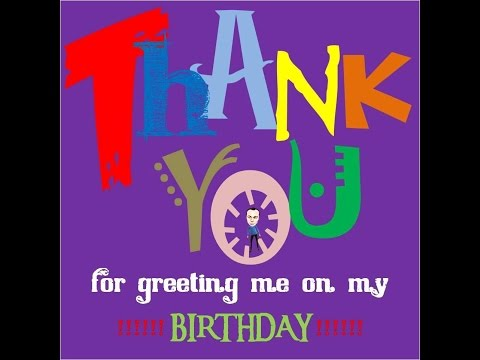 Thank You Speech From Birthday Greetings Quotes