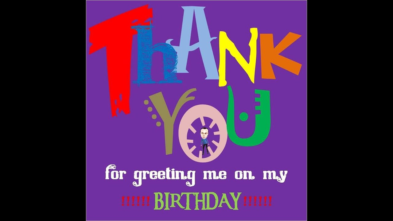 Thank You Speech From Birthday Greetings Quotes YouTube – Thanks for the Birthday Greeting