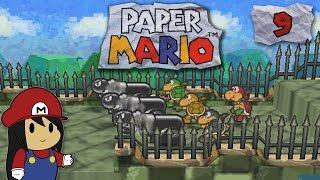 "Paper Mario - Part 9: ""Bust Out!"""