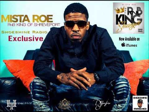 Mista Roe Shoeshine Radio Exclusive