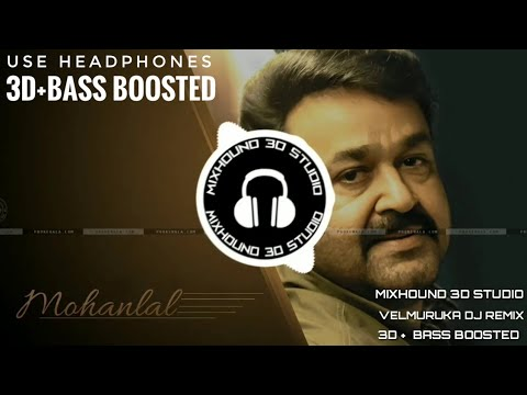 🎧 VELMURUKA HAROHARA (Remix) [3D + Bass Boosted] | USE HEADPHONES || നരൻ || Mixhound 3D Studio