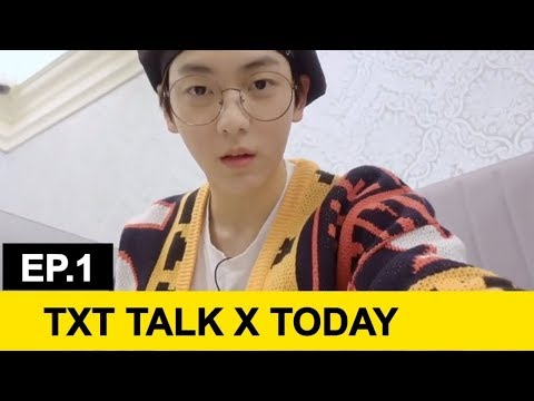 [eng-sub]-txt-(투모로우바이투게더)-'talk-x-today'-ep.1