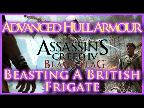 ASSASSINS CREED IV BLACK FLAG | ADVANCED HULL ARMOUR UPGRADE | LEATHER SAILS | FRIGATE BATTLE | HD