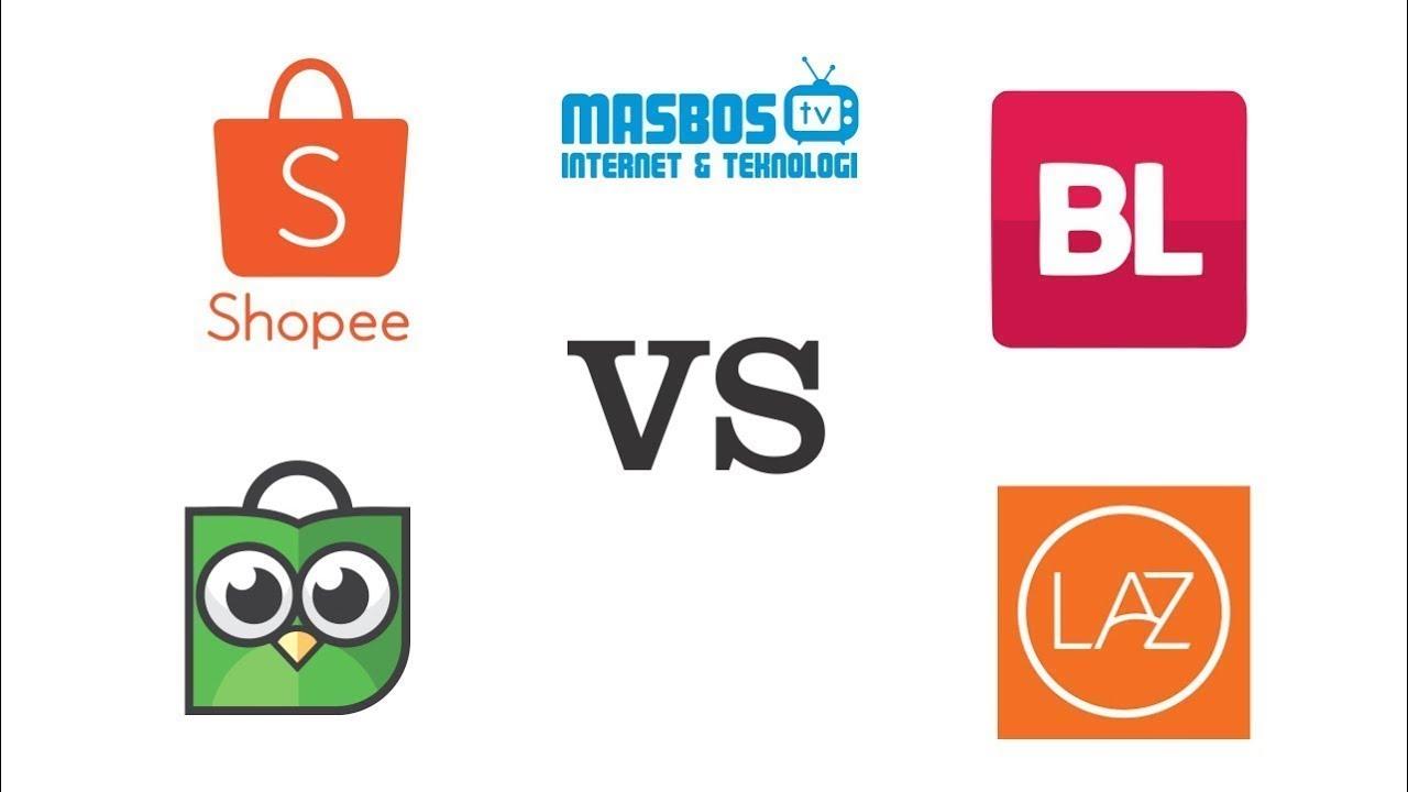 Shopee, Tokopedia, Bukalapak dan Lazada, Mana Yang Terbaik