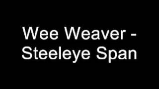 Wee Weaver - Steeleye Span.wmv